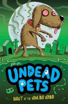 Hay  Sam-Undead Pets: Howling Hound (UK IMPORT) BOOK NEW