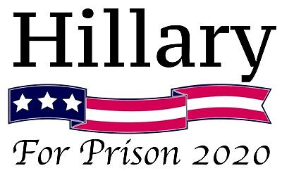 """Hillary for Prison 2020 Sticker MAGA 2.5""""x4"""" Trump Red White and Blue"""