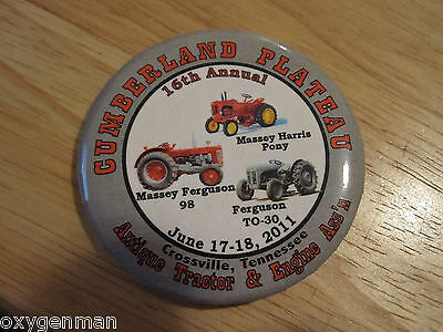 MASSEY Ferguson Harris June 2011 Crossville TN Antique Tractor Show Button