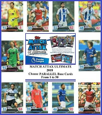 Choose MATCH ATTAX ULTIMATE 2018 2019 Topps 18/19 PARALLEL Base Cards 1 to 50