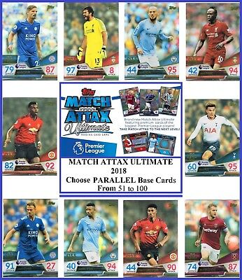 Choose MATCH ATTAX ULTIMATE 2018 2019 Topps 18/19 Base Cards 51 to 100