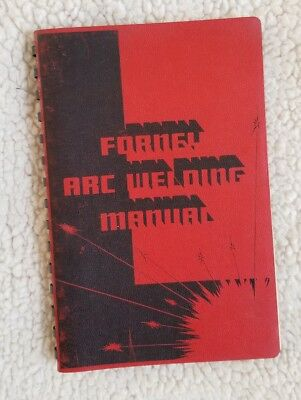 Forney Arc Welding Manual 1957 by Forney Manufacturing Company