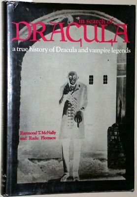 In search of Dracula. A true history of Dracula and vampire legends. McNally, Ra