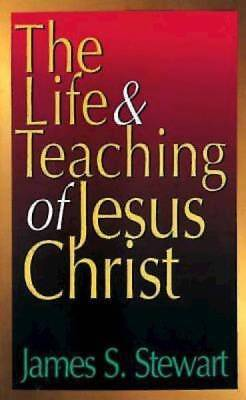 The Life and Teachings of Jesus
