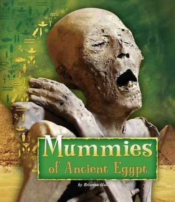 Hall  Brianna-Mummies Of Ancient Egypt (UK IMPORT) BOOK NEW