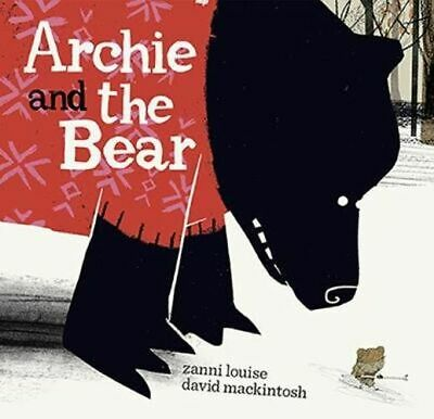 NEW Archie and the Bear By Zanni Louise Hardcover Free Shipping