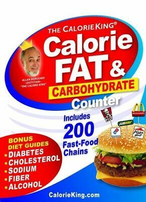 NEW Calorie King 2019 Calorie, Fat & Carbohydrate Counter By Allan Borushek