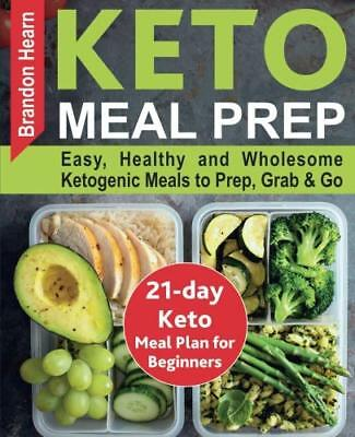 21-Day Keto Meal Plan for Beginners - Keto Cookbook for Healthy and Weight Loss