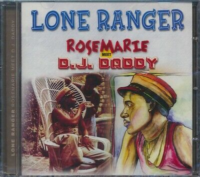 SEALED NEW CD Lone Ranger - Rosemarie + DJ Daddy