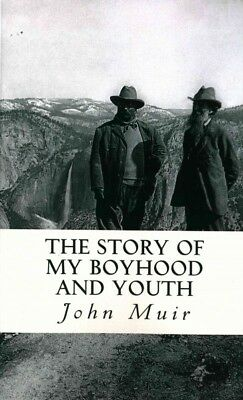 Story of My Boyhood and Youth, Paperback by Muir, John, ISBN-13 9781503292932...
