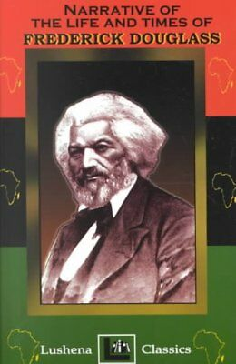 Narrative of the Life & Times of Frederick Douglass, Paperback by Douglass, F...