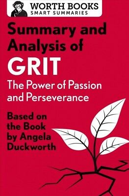Summary and Analysis of Grit : The Power of Passion and Perseverance, Paperba...
