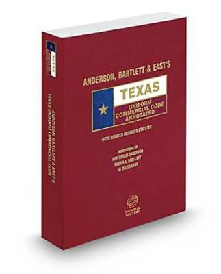 Anderson, Bartlett & East's Texas Uniform Commercial Code Annotated, 2015-2016 e
