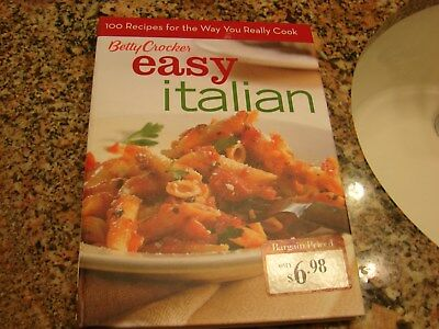Betty Cocker Easy Italian Cookbook Has 100 Recipes For The Way You Really Cook
