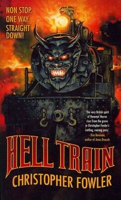 Hell Train, Paperback by Fowler, Christopher, ISBN 1907992448, ISBN-13 978190...