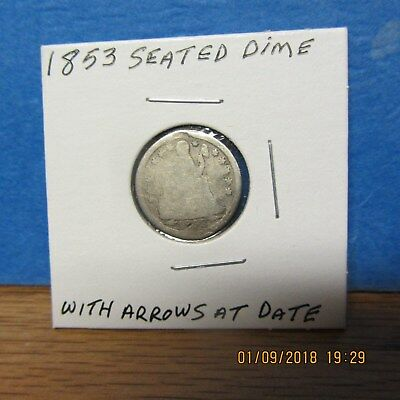 1853 Seated Liberty Dime  .900 SILVER (Arrows at Date)