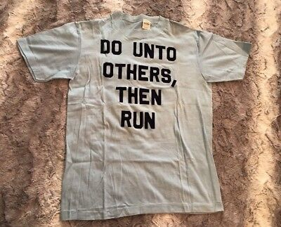 Vtg 70's Funny Shirt Do Unto Others, Then Run Baby Blue Sz M