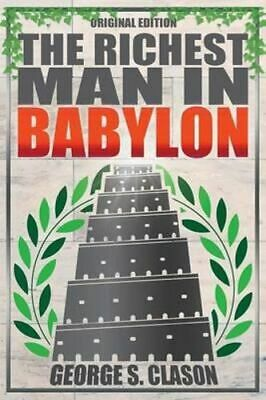NEW Richest Man in Babylon - Original Edition By George S Clason Paperback