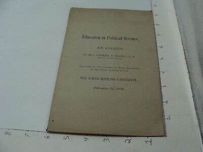 ORIGINAL - 1879 EDUCATION in POLITICAL SCIENCE -by Andrew D White 51pgs