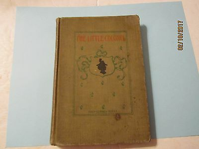 Vintage The Little Colonel Book by Annie Fellows Johnston 1913 Edition LC Page