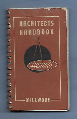 VINTAGE A W HASTINGS & CO MILLWORK ARCHITECTS HANDBOOK 1930's 160 pgs CLEAN