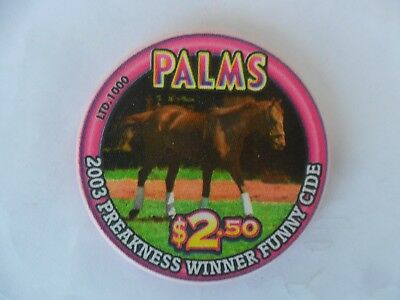 $2.50 Palms 2003 Preakness Winner Funny Cide Horse Racing Chip