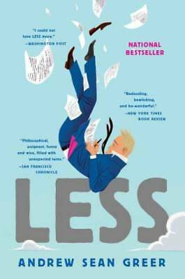 Less (Winner of the Pulitzer Prize): A Novel by Greer, Andrew Sean