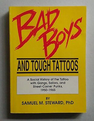 Samuel M. Steward Bad Boys And Tough Tattoos Harrington Park Press 1990