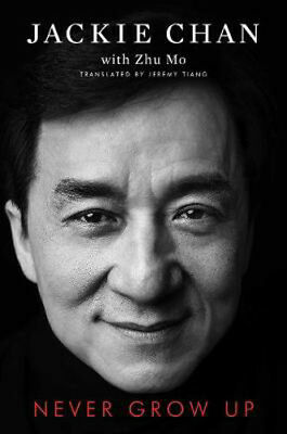 Never Grow Up | Jackie Chan