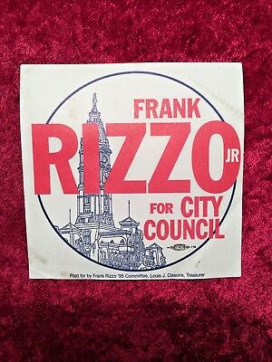Frank Rizzo Jr FOR PHILADELPHIA CITY COUNCIL Campaign Sticker ULTRA RARE