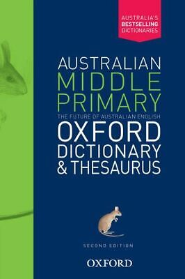 NEW Australian Middle Primary Oxford Dictionary & Thesaurus Second Edition By Am