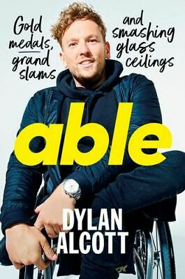 NEW Able By Dylan Alcott Hardcover Free Shipping
