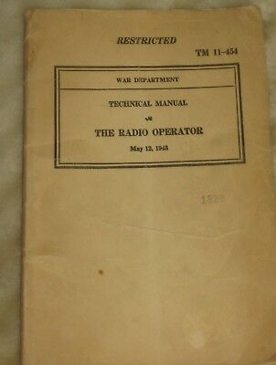 War Department TM 11-454 1943 Technical Manual The Radio Operator 108 pages