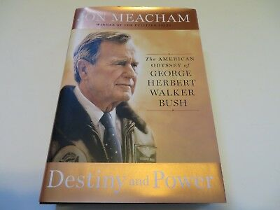 Jon Meacham SIGNED Destiny & Power: George Herbert Walker Bush FIRST EDITION HC