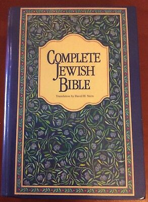 Complete Jewish Bible : An English Version of the Old & New Testament Scripture
