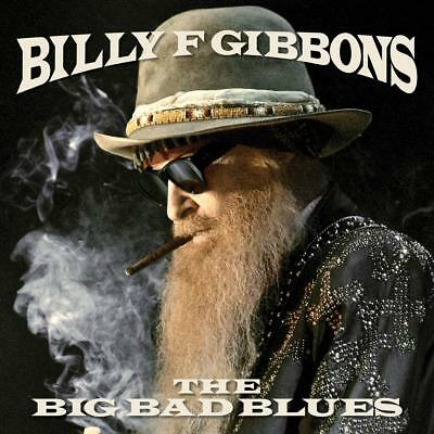 The Big Bad Blues by Billy F Gibbons Hard rock Warner Bros  Audio CD NEW