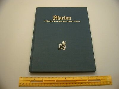 Book 616 – Marion: A History of the United States Watch Company