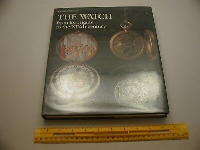 Book 620 - The Watch: From its Origins to the XIXth Century