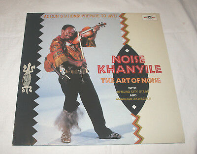 Noise Khanyile Vinyl-Lp The Art Of Noise World-Music Afro-Beat Jive Zulu Globe