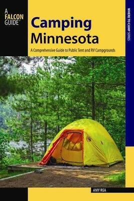 Falcon Guide Camping Minnesota : A Comprehensive Guide to Public Tent and RV ...
