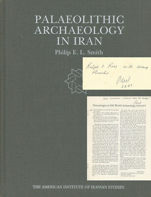 Philip E Smith / Palaeolithic Archaeology in Iran 1986 First Edition Signed