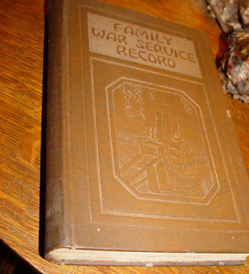 Rare WWI Book ~ A story of the war and family war service record, 1914-1919
