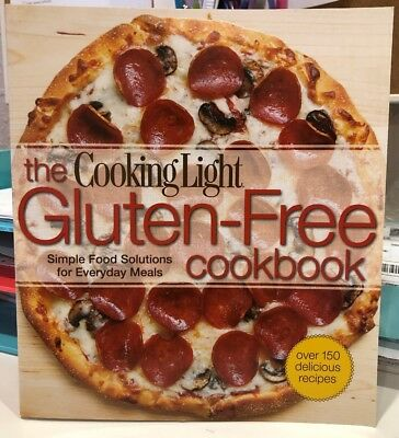 Cooking Light the Gluten-Free Cookbook : Simple Food Solutions for Everyday...