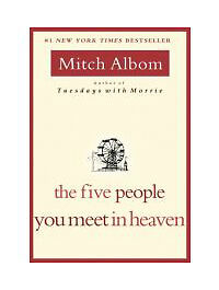 The Five People You Meet in Heaven by Mitch Albom (2003, Hardcover)