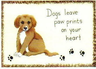 """DOGS LEAVE PAWPRINTS on Your Heart  Wooden Dog Puppy decor wooden Sign 4x6"""""""