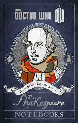 Doctor Who: The Shakespeare Notebooks | Justin Richards