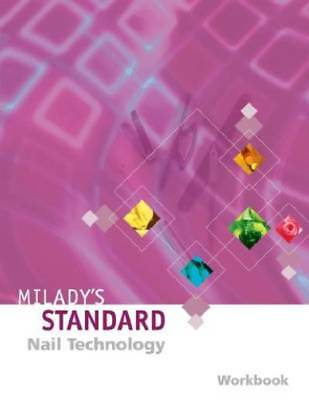Milady's Standard Nail Technology Workbook, Fourth Edition (Student's Edition)