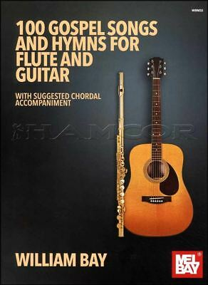 100 Gospel Songs And Hymns for Flute and Guitar Sheet Music Book Religious Duets