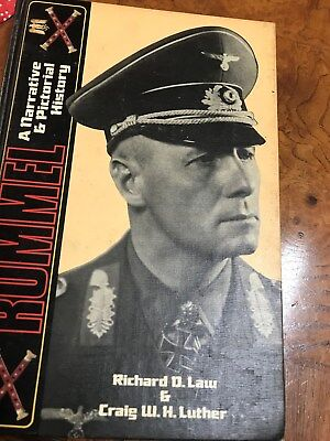 Rommel  A Narrative and Pictorial History