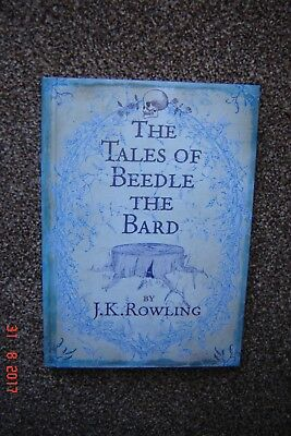 The Tales of Beedle The Bard. J.K. Rowling.HB 1st/1st